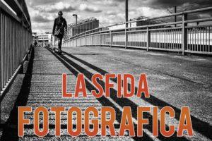 La Sfida Fotografica #1 - Dragan